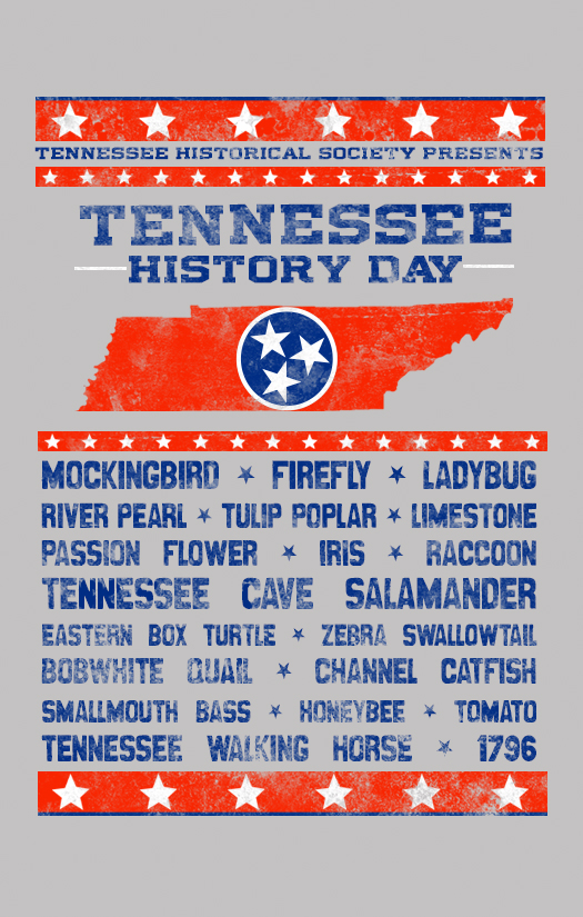 Tennessee History Day tee from the THS, we provide Tennessee history, heritage, politics, culture, music and much more, contact us today!